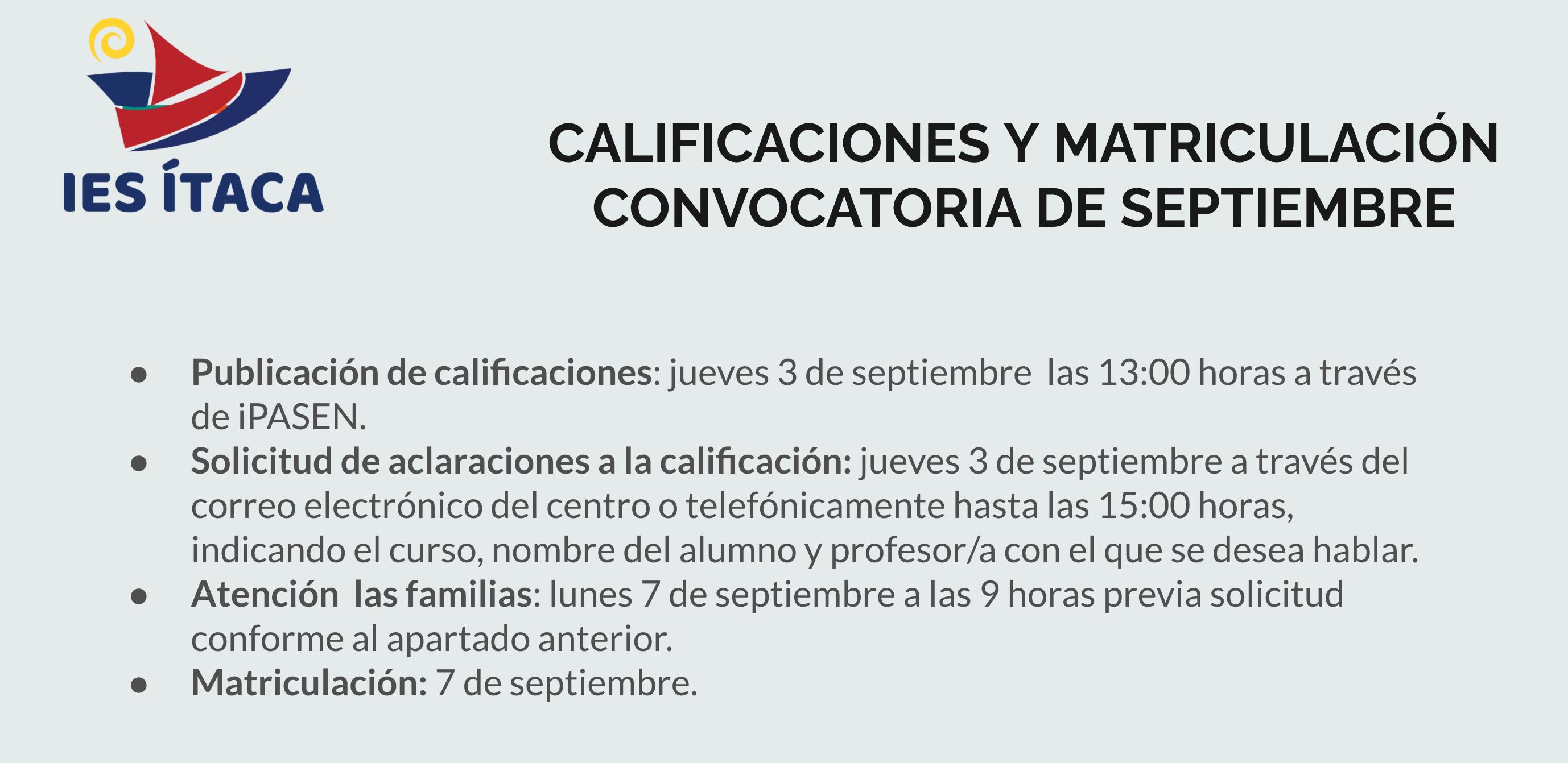 PUBLICACIÓN DE CALIFICACIONES, REVISIÓN Y MATRICULACIÓN DE SEPTIEMBRE