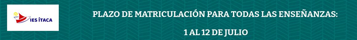 Matriculación curso 2021-2022 del 1 al 12 de julio