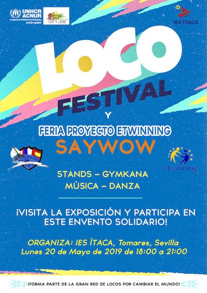 El lunes 20 de mayo celebraremos el LOCO FESTIVAL
